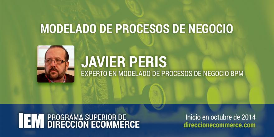 Javier Peris BPM Programa Superior de Dirección Ecommerce de IEM Business School