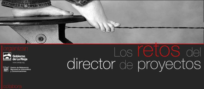 IV Jornadas de Direccion de Proyectos de la Asociación de Profesionales en Gestión de Proyectos APGP en Logroño (La Rioja)