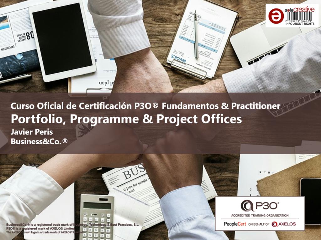 Curso Oficial de Certificación en Oficinas de Porfolio, Oficinas de Programas y Oficinas de Proyectos P3O® Fundamentos con Javier Peris